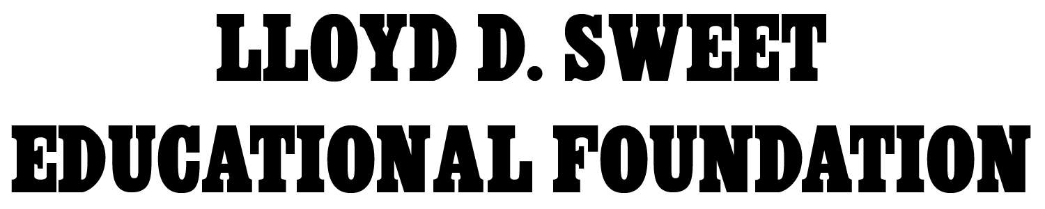 Lloyd D. Sweet Education Foundation
